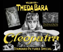 Theda Bara as Cleopatra: The silent film star portrayed the Queen of Egypt as a vamp in the 1917 production.