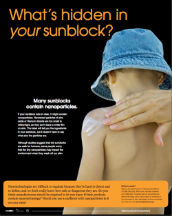 What's Hidden in Your Sunblock?: Although studies suggest that the sunblocks are safe for humans, some people worry that the tiny nanoparticles may impact the environment when they wash off our skin.