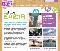 EarthBuzz: This new branch of the Buzz focuses on Future Earth topics.